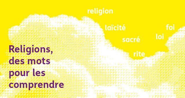 nuage de mots : religion, sacré, foi, rite, loi