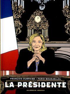 Couverture de la BD La Présidente avec le personnage de Marine Le Pen