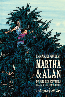Couverture de l'album Martha et Alan. Emmanuel Guibert. L'Association