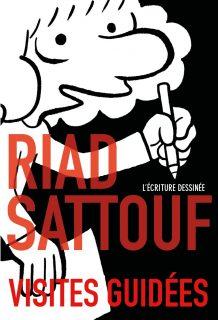 Affiche de l'exposition Riad Sattouf, l'écriture dessinée