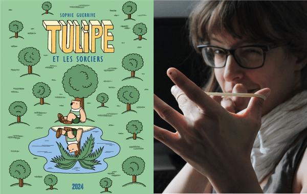 Couverture de Tulipe et les sorciers et portrait de Sophie Guerrive