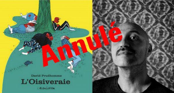 Portrait de David Prudhomme et couverture de L'Oisiveraie