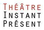 Logo du Théâtre Instant Présent