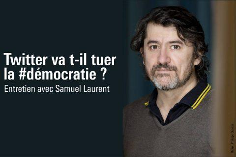 rencontre avec Samuel Laurent