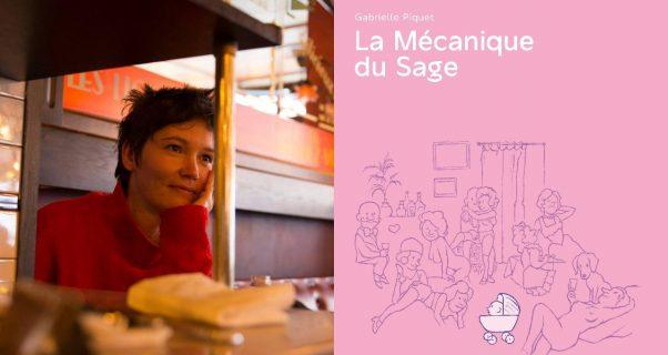 Portrait de Gabrielle Piquet et couverture de La Mécanique du Sage